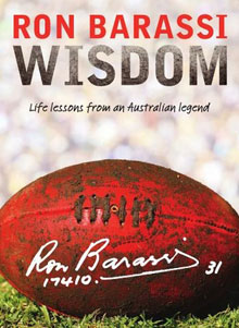"<font size=""+1"">Ron Barassi Wisdom</font><br><i>Life Lessons From an Australian Legend</i>"